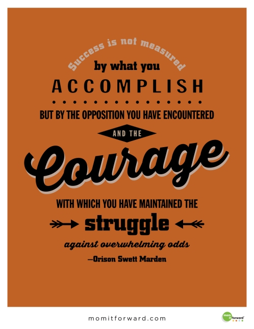Quote-OrisonMarden-Courage-01